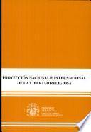 Proyección nacional e internacional de la libertad religiosa