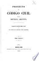 Proyecto de Código civil para la República Argentina