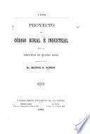 Proyecto de código rural é industrial para la provincia de Buenos Aires. 1889