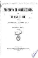 Proyecto de correcciones al Código civil de la República Argentina