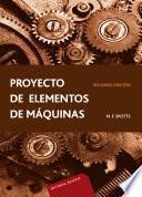 Proyecto de elementos de máquinas 2a. ed.