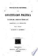 Proyecto de reformas a la constitución política del estado libre y soberano de Veracruz Llave