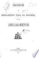Proyecto de Reglamento para la reforma de los amirallamientos