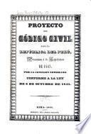 Proyecto del Código civil para la república del Perú
