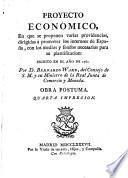 Proyecto económico para promover los intereses de España- etc. Obra pia para remediar la miseria, etc