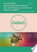 Proyecto EDIA. Recursos educativos abiertos para aprendizaje por proyecto en Historia de España. La Feria de la Historia