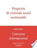 Proyectos de vivienda social sustentable