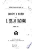 Proyectos e informes del H. Senado Nacional