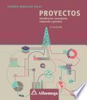Proyectos - identificación, formulación, evaluación y gerencia