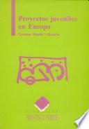 Proyectos juveniles en Europa