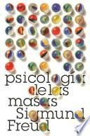 Pscilogía de las masas y análisis del yo