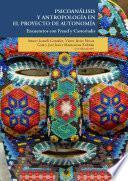 Psicoanálisis y antropología en el proyecto de autonomía