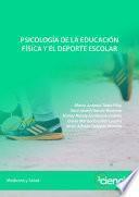 Psicología de la educación física y el deporte escolar