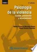Psicología de la violencia Tomo I