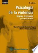 Psicología de la violencia Tomo II