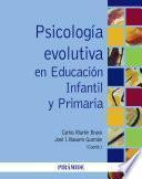 Psicología evolutiva en Educación Infantil y Primaria