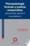 Psicopatología forense y justicia restaurativa