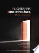 Psicoterapia contemporánea: dilemas y perspectivas