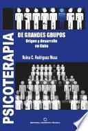 Psicoterapia de grandes grupos. Origen y desarrollo en Cuba