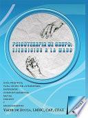 Psicoterapia de grupo: ejercicios a la mano—Volumen 2