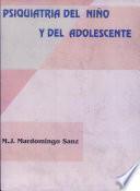 Psiquiatría del niño y del adolescente