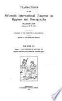 pt. I. Section III: Hygiene of infancy and childhood; School hygiene. pt. II. Section IV: Hygiene of occupations