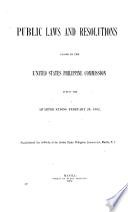 Public Laws and Resolutions Passed by the United States Philippine Commission, During the Quarter Ending November 30, 1900-November 30, 1904