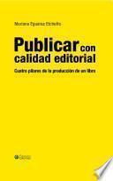 Publicar con calidad editorial