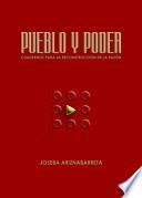 Pueblo y Poder. Cuadernos para la reconstrucción de la razón.