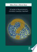 ¿Puede la Neurociencia cambiar nuestras mentes?