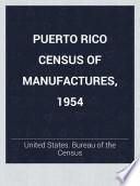 Puerto Rico Census of Manufactures, 1954