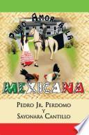Puro Amor a la Mexicana
