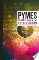 PYME: Rutas para la exportación
