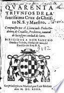 Quarenta triunfos de la Santissima Cruz de Christo N.S. y Maestro