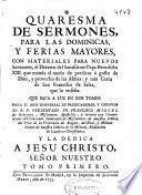 Quaresma de sermones para las dominicas, y ferias mayores