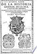 Quarta parte de la Historia General de la Isla, y Reyno de Santeña