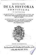 Quarta parte de la Historia pontifical y catolica