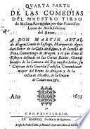 Quarta parte de las Comedias del Maestro Tirso de Molina. Recogidas por don Francisco Lucas de Auila