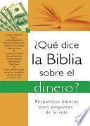 ¿Qué dice la Biblia sobre el dinero?