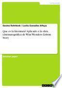Que es la literatura? Aplicado a la obra cinematográfica de Wim Wenders Lisbon Story