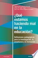 ¿Qué estamos haciendo mal en la educación?