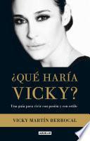 ¿Qué haría Vicky?