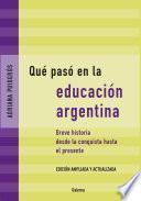 Qué pasó en la educación argentina