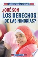 ¿Qué son los derechos de las minorías? (What Are Minority Rights?)
