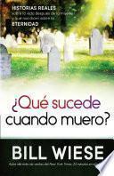 ¿Qué sucede cuando muero?
