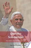 Queridos Seminaristas