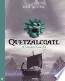 Quetzalcóatl. El hombre huracán