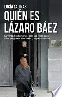 Quién es Lázaro Báez