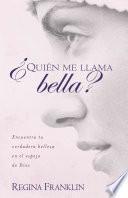 Quien Me Llama Bella?