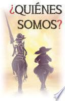 ¿Quiénes somos?: Un libro divertido donde aprender historia, costumbres, gastronomía y tradiciones de la cultura española.